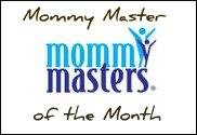 Mommy Master of the Month