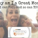 TODAY PARENTING CHALLENGE: I'm a Great Mom Because I Can Fail!